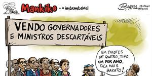 Vendo governadores e ministros descartáveis