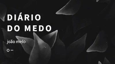 """João Melo tem novo livro. """"Diário do Medo"""" foi lançado no Brasil, em Portugal e na Galiza"""